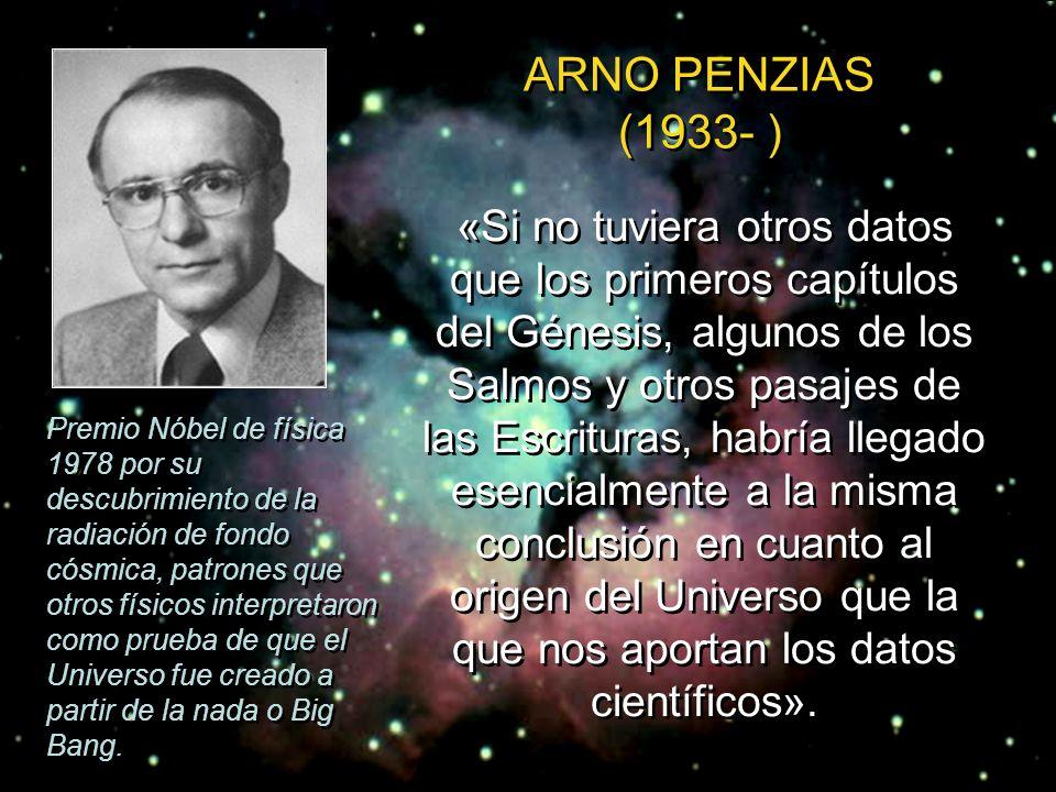 «Para mí, la fe comienza con la comprensión de que una inteligencia suprema dio el ser al universo y creó al hombre. No me cuesta tener esa fe, porque