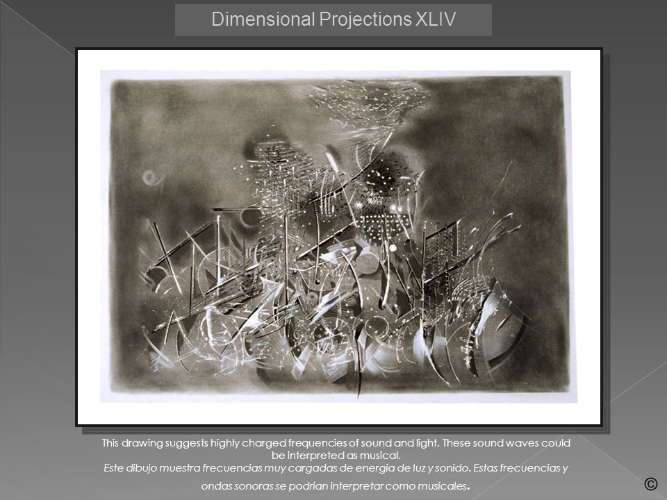 Dimensional Projections XLIV This drawing suggests highly charged frequencies of sound and light. These sound waves could be interpreted as musical. E