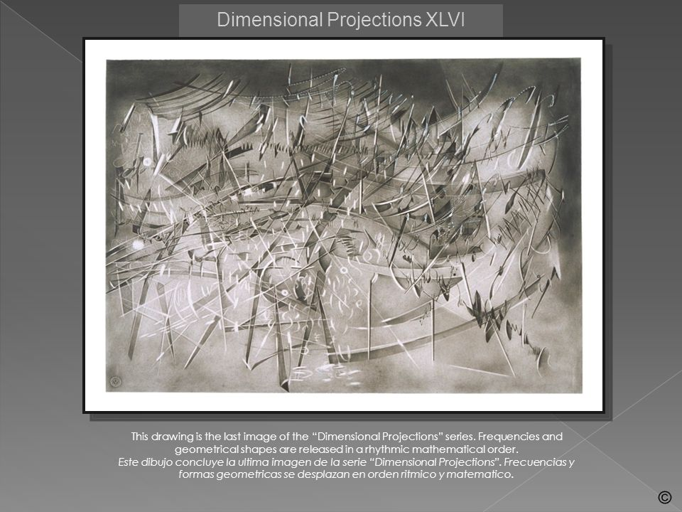 Dimensional Projections XLVI This drawing is the last image of the Dimensional Projections series. Frequencies and geometrical shapes are released in
