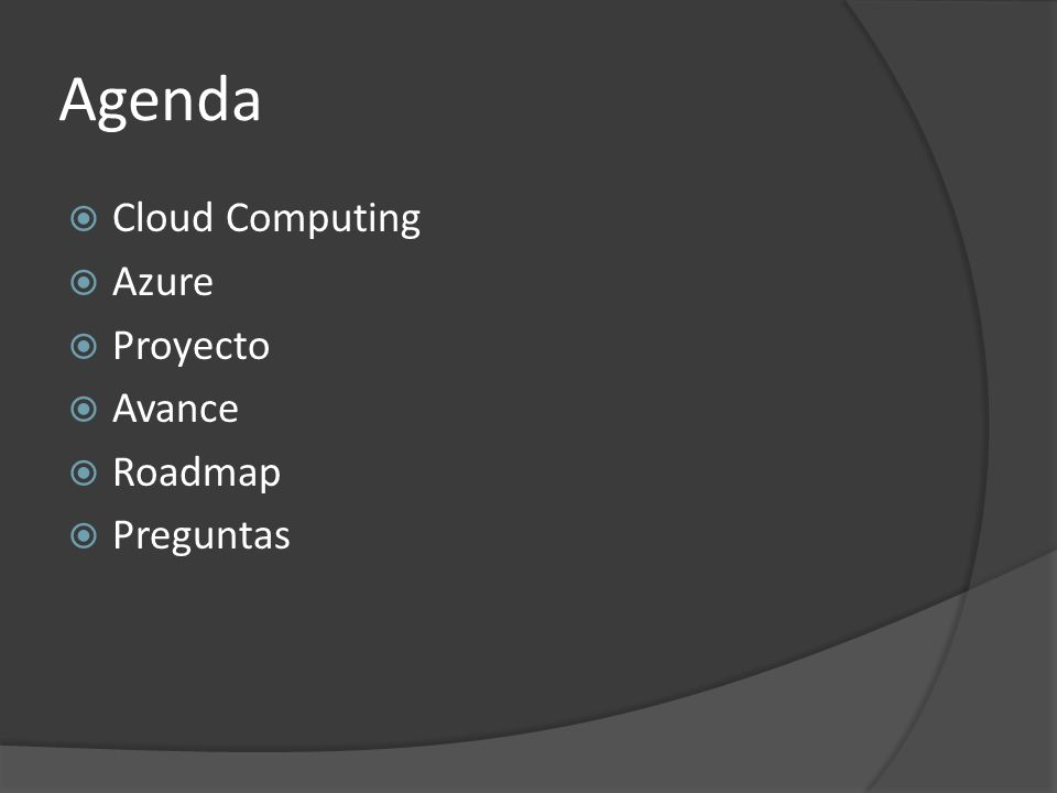 Agenda Cloud Computing Azure Proyecto Avance Roadmap Preguntas