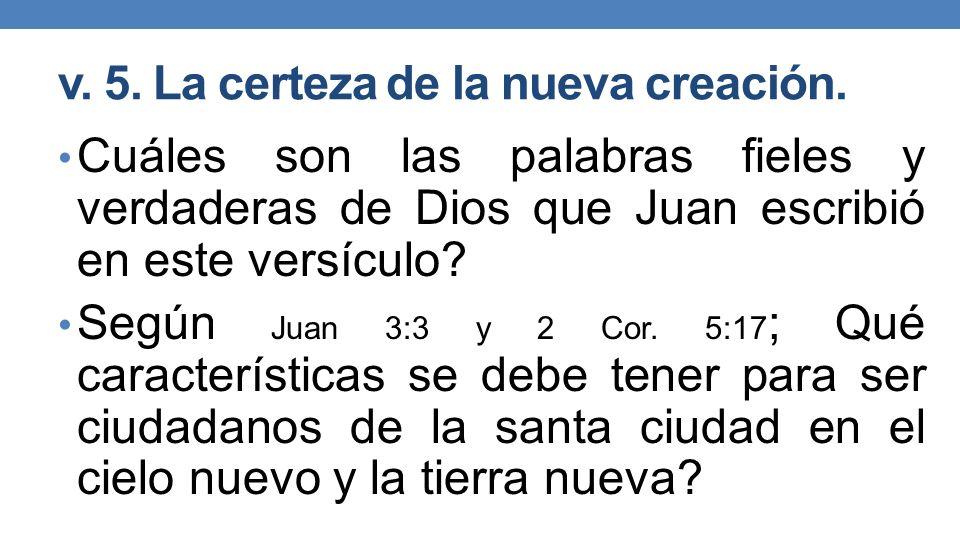 v.5. La certeza de la nueva creación.