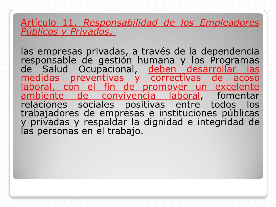 Artículo 11. Responsabilidad de los Empleadores Públicos y Privados. las empresas privadas, a través de la dependencia responsable de gestión humana y
