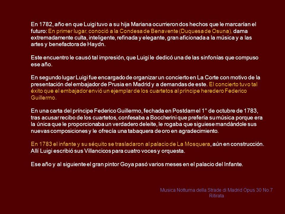 Orquesta del Infante Don Luis (35 a 42 años) ARENAS DE SAN PEDRO En 1778 el infante fijó su residencia en Arenas de San Pedro, en el Palacio Viejo (ca