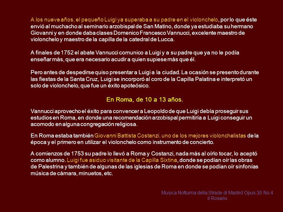 Orquesta del Infante don Luis (33 a 35 años) OLIAS DEL REY-VELADA-CADALSO El 27 de junio de 1776, el infante Don Luis de Borbón, al que su hermano Carlos III no le permitía casarse con ninguna princesa, para no poner en peligro la sucesión dinástica de su hijo Carlos (IV), se caso con María Teresa de Vallabriga.