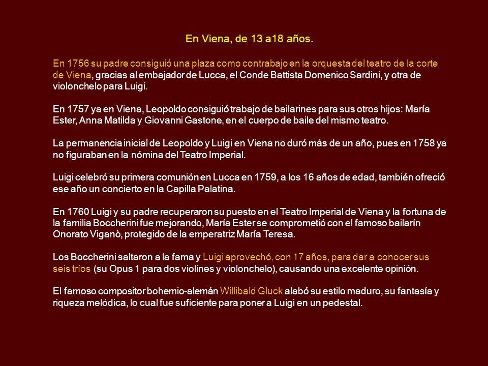 Orquesta del Infante Don Luis (35 a 42 años) ARENAS DE SAN PEDRO En 1778 el infante fijó su residencia en Arenas de San Pedro, en el Palacio Viejo (casa de los Frías), ocupando su séquito (con los Boccherini) un buen número de casonas y corrales.