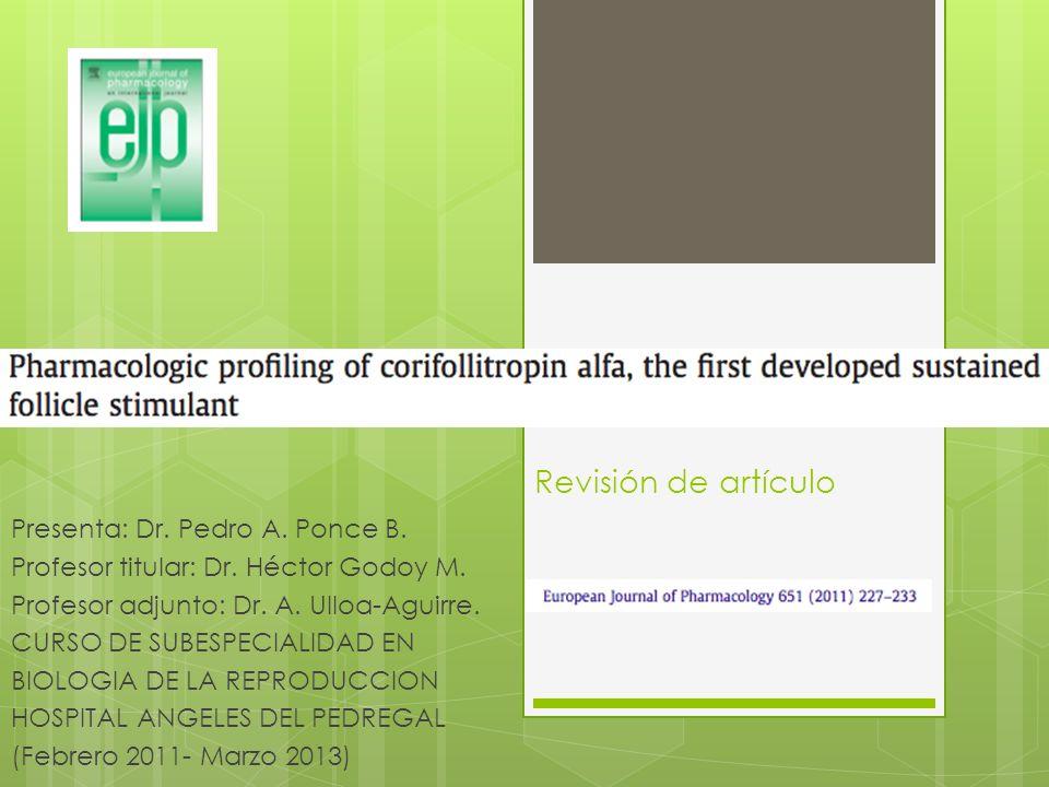 Revisión de artículo Presenta: Dr. Pedro A. Ponce B. Profesor titular: Dr. Héctor Godoy M. Profesor adjunto: Dr. A. Ulloa-Aguirre. CURSO DE SUBESPECIA