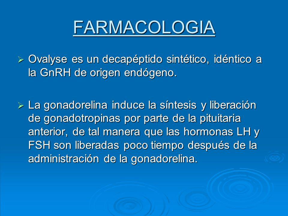 FARMACOLOGIA Ovalyse es un decapéptido sintético, idéntico a la GnRH de origen endógeno. Ovalyse es un decapéptido sintético, idéntico a la GnRH de or