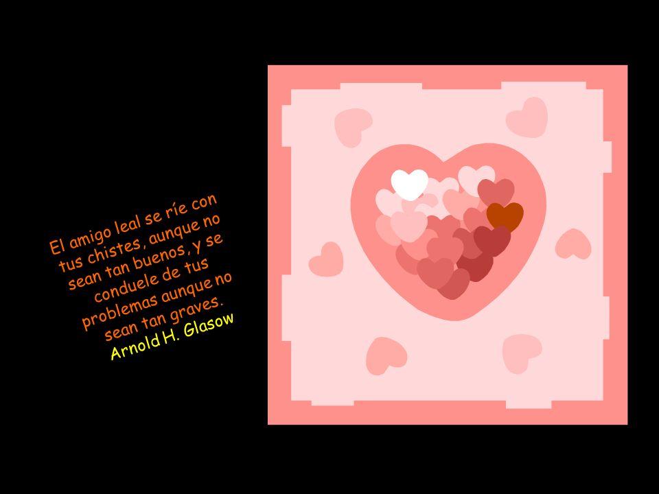 La amistad no puede ir muy lejos cuando ni unos ni otros están dispuestos a perdonarse los pequeños defectos. Jean de la Bruyere (1645-1696) Escritor