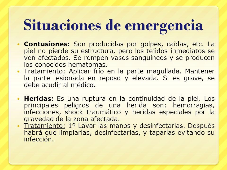 Situaciones de emergencia Contusiones: Son producidas por golpes, caídas, etc. La piel no pierde su estructura, pero los tejidos inmediatos se ven afe