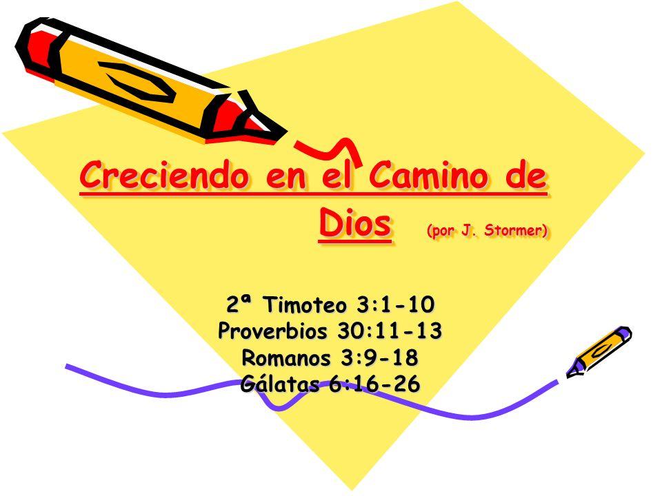 Creciendo en el Camino de Dios (por J.