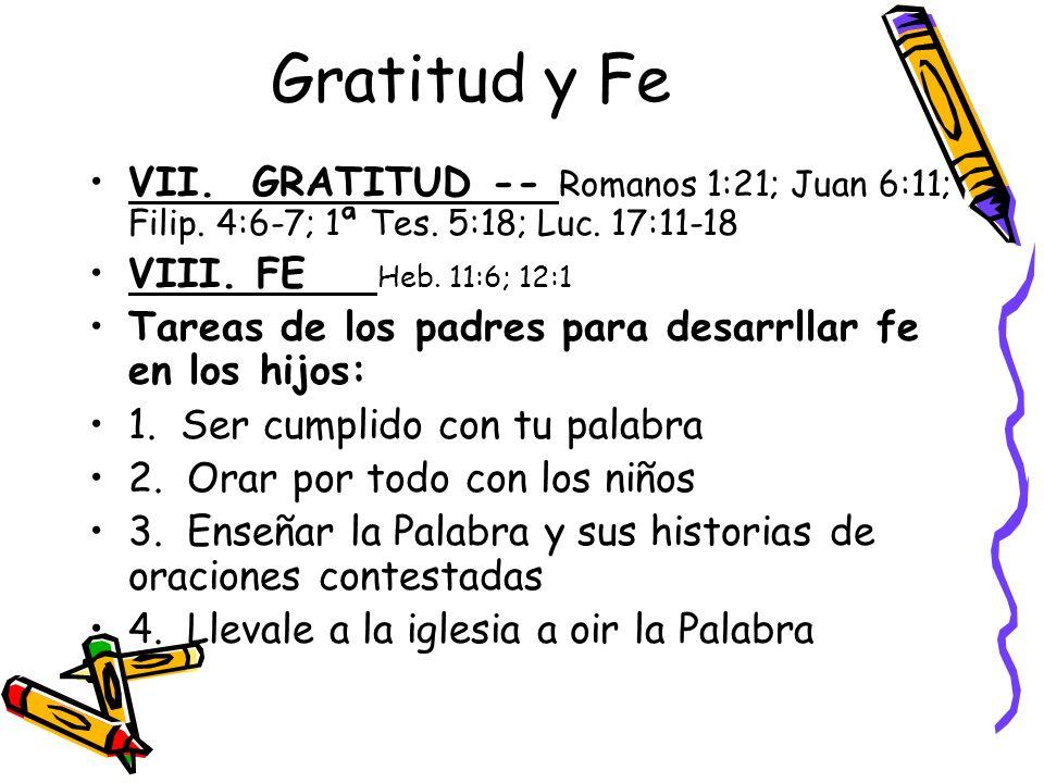 Gratitud y Fe VII.GRATITUD -- Romanos 1:21; Juan 6:11; Filip.