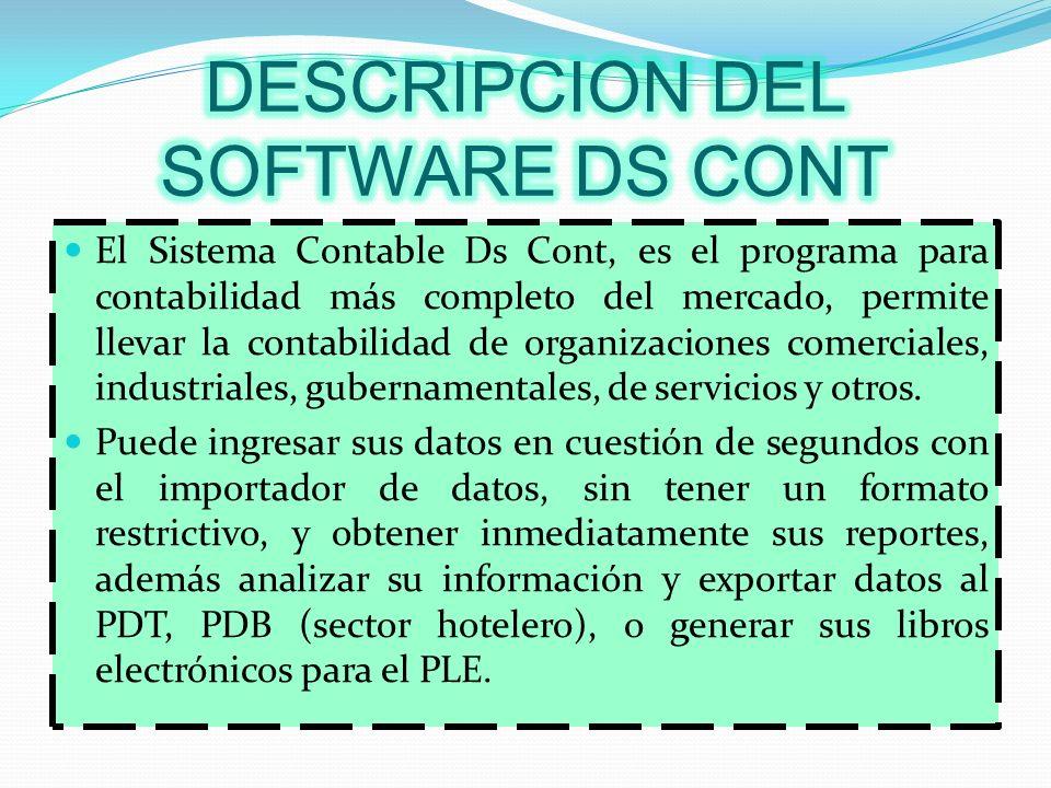 El Sistema Contable Ds Cont, es el programa para contabilidad más completo del mercado, permite llevar la contabilidad de organizaciones comerciales,