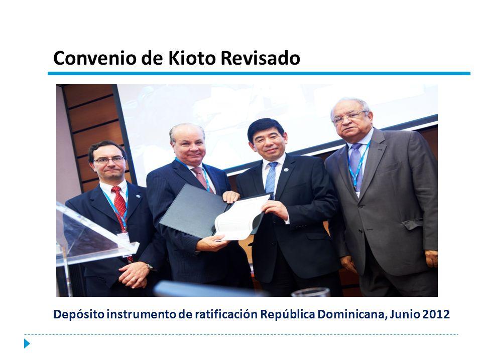 Convenio de Kioto Revisado Depósito instrumento de ratificación República Dominicana, Junio 2012