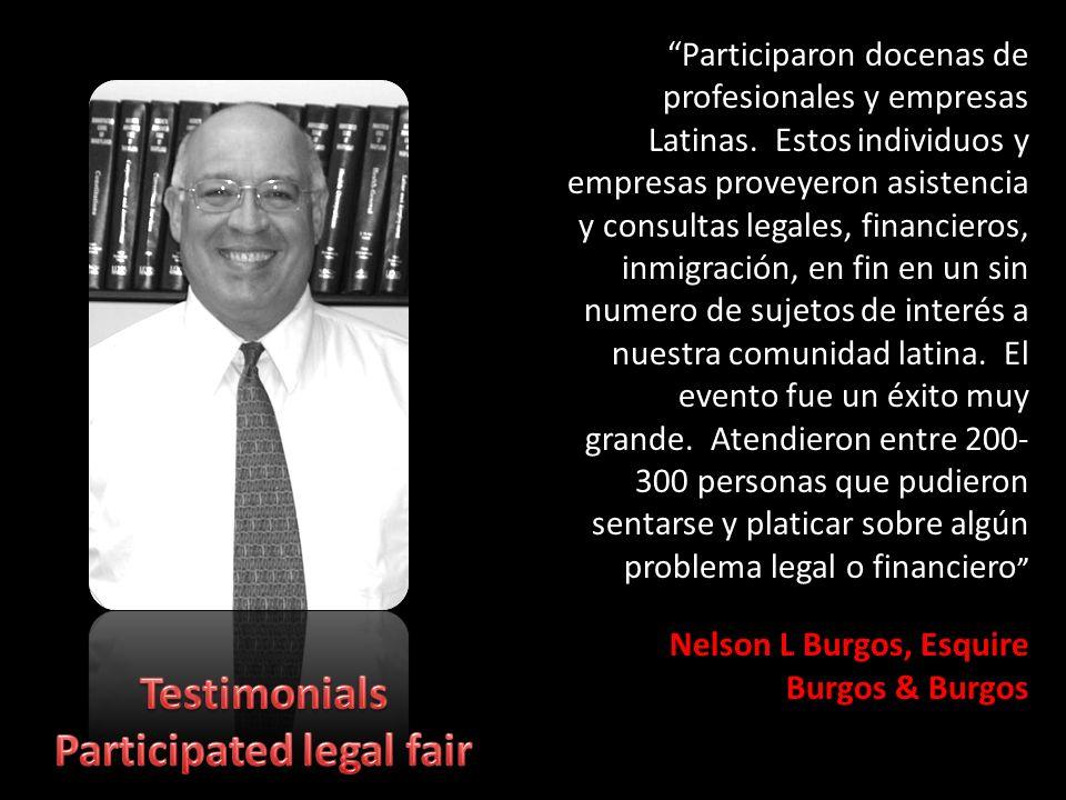 Participaron docenas de profesionales y empresas Latinas.