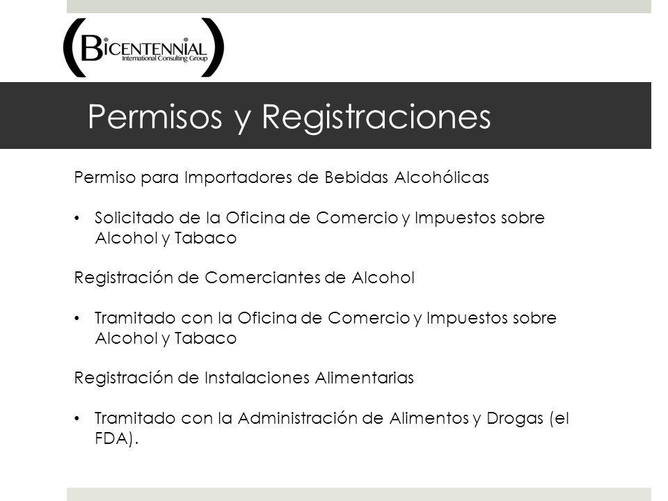 Permisos y Registraciones Permiso para Importadores de Bebidas Alcohólicas Solicitado de la Oficina de Comercio y Impuestos sobre Alcohol y Tabaco Reg