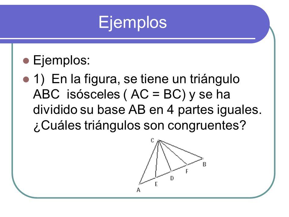 Postulado LAL Si dos lados y el ángulo incluido de un triángulo son congruentes a dos lados y el ángulo incluido de otro triángulo, entonces los dos t