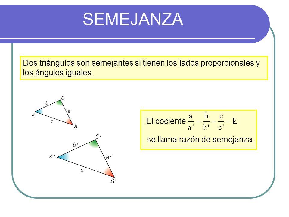 SEMEJANZA Dos figuras del plano son semejantes si los cocientes de de los segmentos determinados por pares cualesquiera de puntos correspondientes son