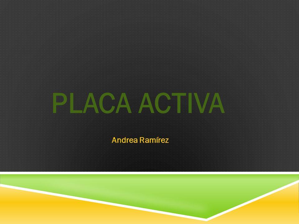 PLACA ACTIVA Andrea Ramírez
