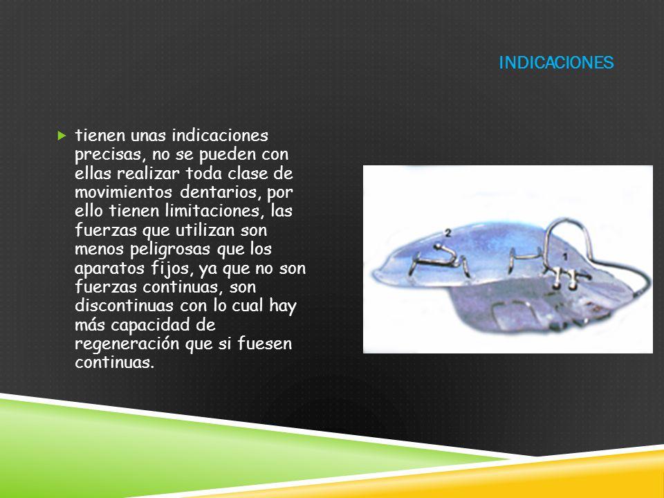 VENTAJAS Aplican fuerzas puntuales y dosificadas de modo que la remodelación ósea alveolar se logra de forma puntual y fisiológica sin destrucción del periodonto Retirar Higiene No afecta al diente