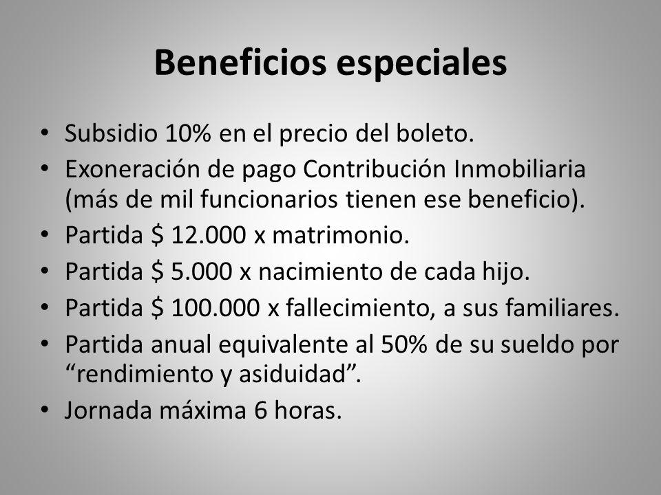 Beneficios especiales Subsidio 10% en el precio del boleto. Exoneración de pago Contribución Inmobiliaria (más de mil funcionarios tienen ese benefici