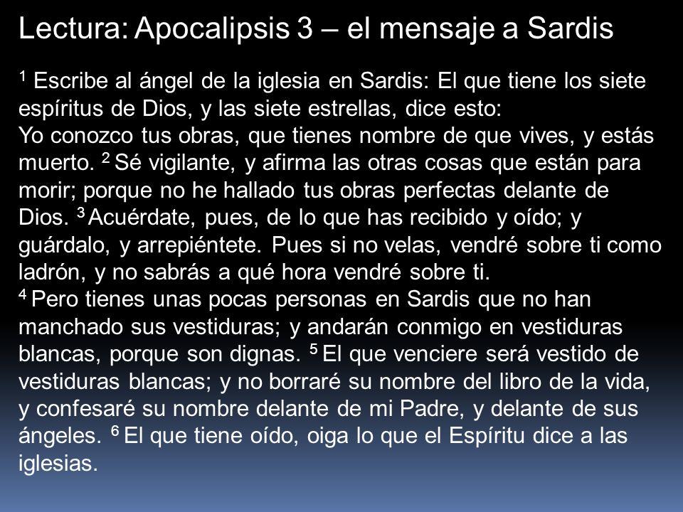 1 Escribe al ángel de la iglesia en Sardis: El que tiene los siete espíritus de Dios, y las siete estrellas, dice esto: Yo conozco tus obras, que tien