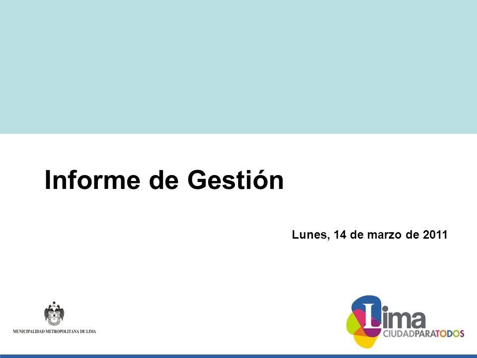 Lunes, 14 de marzo de 2011 Informe de Gestión