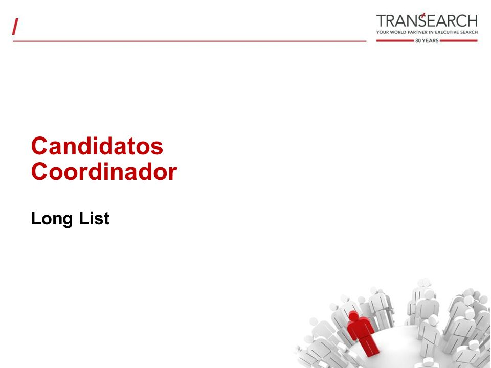 Candidatos Coordinador Long List