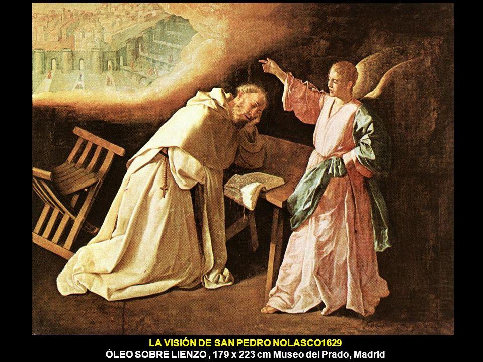 LA VISIÓN DE SAN PEDRO NOLASCO1629 ÓLEO SOBRE LIENZO, 179 x 223 cm Museo del Prado, Madrid