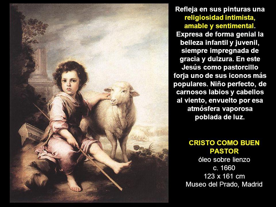 CRISTO COMO BUEN PASTOR óleo sobre lienzo c. 1660 123 x 161 cm Museo del Prado, Madrid Refleja en sus pinturas una religiosidad intimista, amable y se