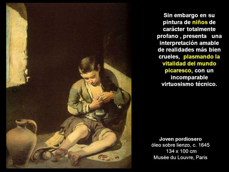 Joven pordiosero óleo sobre lienzo, c. 1645 134 x 100 cm Musée du Louvre, Paris Sin embargo en su pintura de niños de carácter totalmente profano, pre