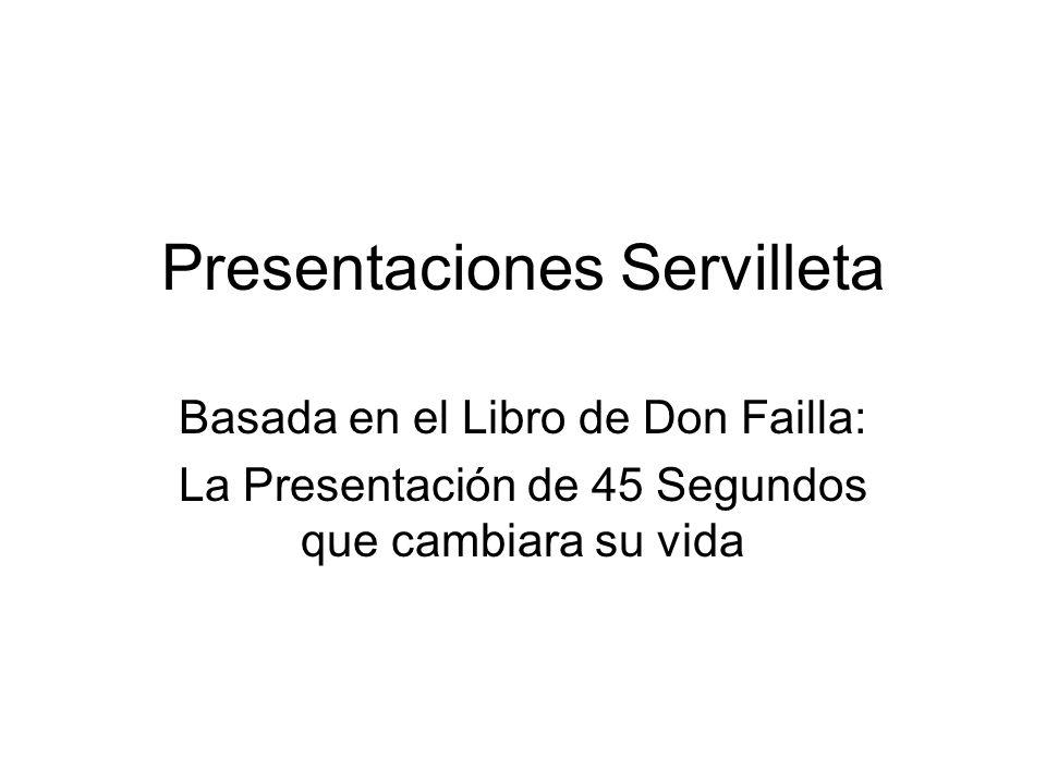Presentaciones Servilleta Basada en el Libro de Don Failla: La Presentación de 45 Segundos que cambiara su vida