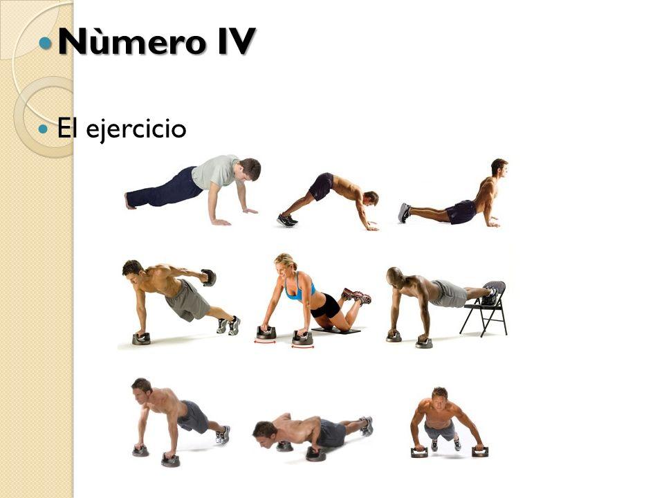 Nùmero IV Nùmero IV El ejercicio
