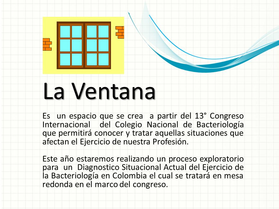 Es un espacio que se crea a partir del 13° Congreso Internacional del Colegio Nacional de Bacteriología que permitirá conocer y tratar aquellas situaciones que afectan el Ejercicio de nuestra Profesión.