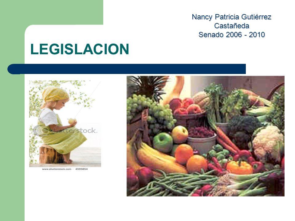 Nancy Patricia Gutiérrez Castañeda Senado 2006 - 2010 LEGISLACION