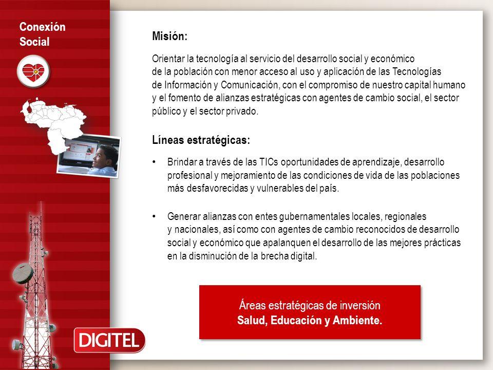 Misión: Orientar la tecnología al servicio del desarrollo social y económico de la población con menor acceso al uso y aplicación de las Tecnologías d