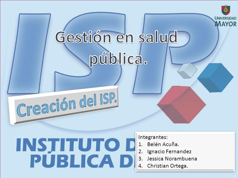 Integrantes: 1.Belén Acuña. 2.Ignacio Fernandez 3.Jessica Norambuena 4.Christian Ortega.