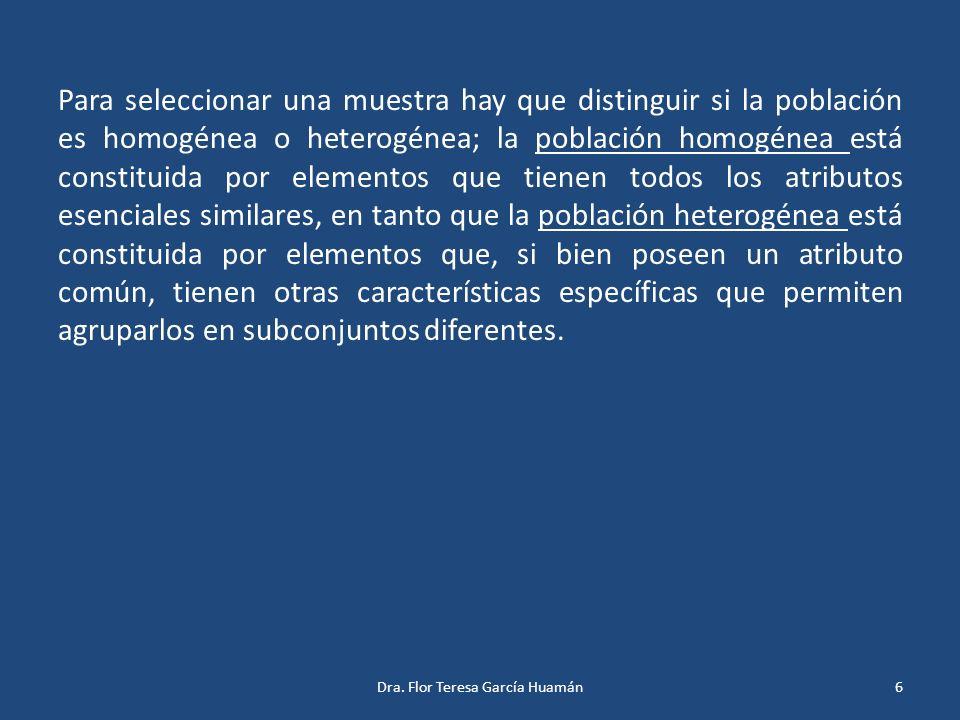 Para seleccionar una muestra hay que distinguir si la población es homogénea o heterogénea; la población homogénea está constituida por elementos que