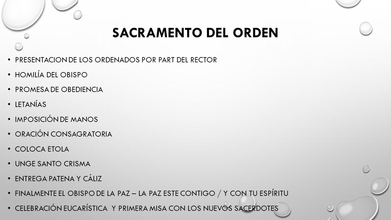 SACRAMENTO DEL ORDEN PRESENTACION DE LOS ORDENADOS POR PART DEL RECTOR HOMILÍA DEL OBISPO PROMESA DE OBEDIENCIA LETANÍAS IMPOSICIÓN DE MANOS ORACIÓN CONSAGRATORIA COLOCA ETOLA UNGE SANTO CRISMA ENTREGA PATENA Y CÁLIZ FINALMENTE EL OBISPO DE LA PAZ – LA PAZ ESTE CONTIGO / Y CON TU ESPÍRITU CELEBRACIÓN EUCARÍSTICA Y PRIMERA MISA CON LOS NUEVOS SACERDOTES