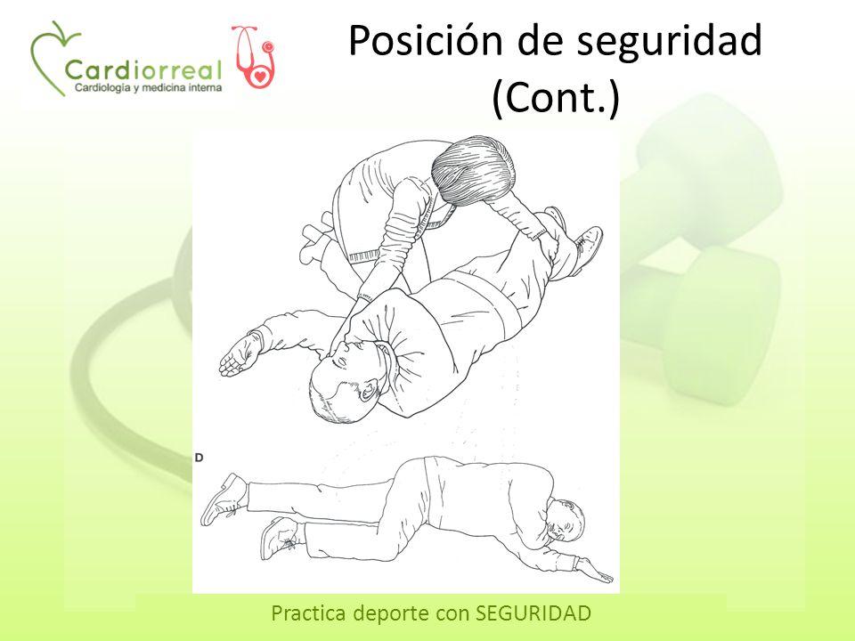 Practica deporte con SEGURIDAD Posición de seguridad (Cont.)