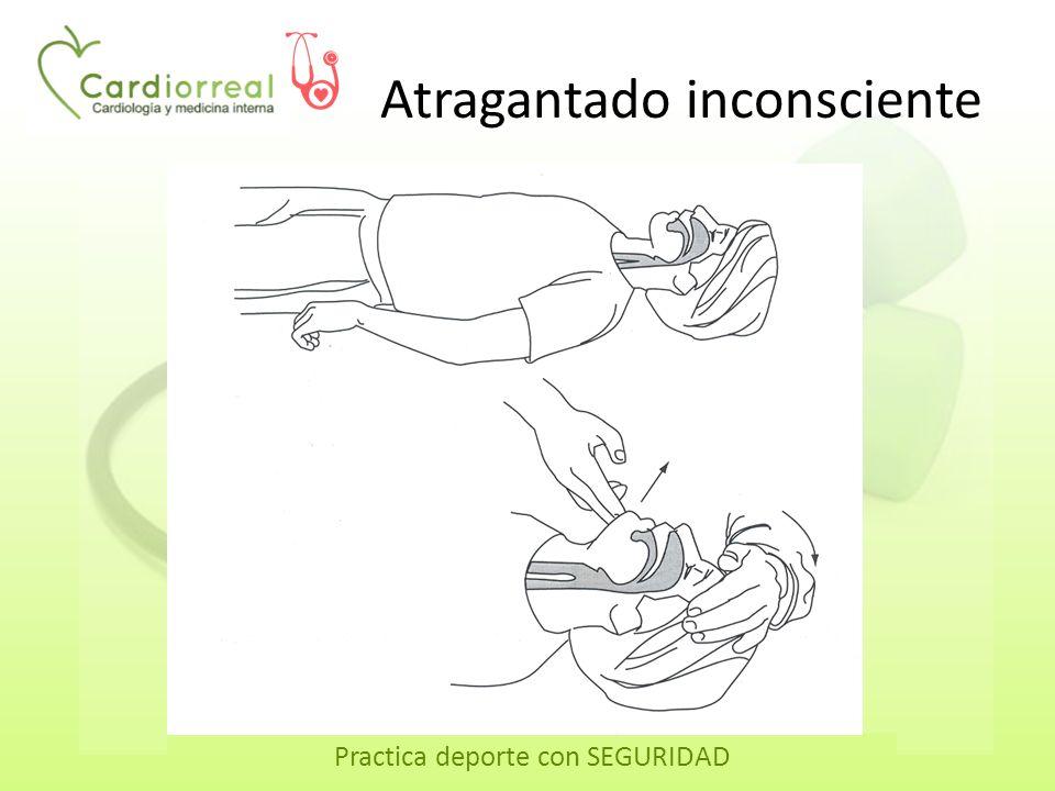 Practica deporte con SEGURIDAD Atragantado inconsciente