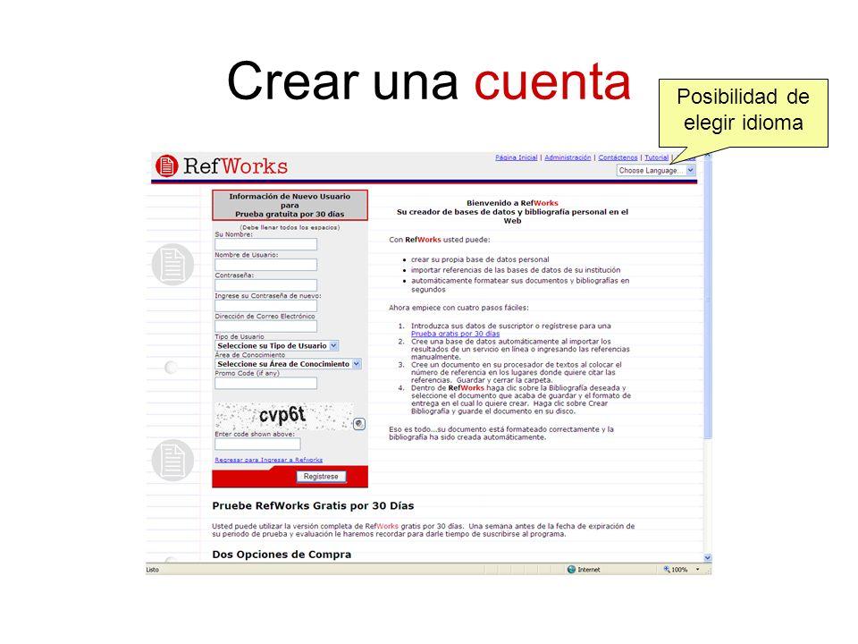 Crear una cuenta Posibilidad de elegir idioma