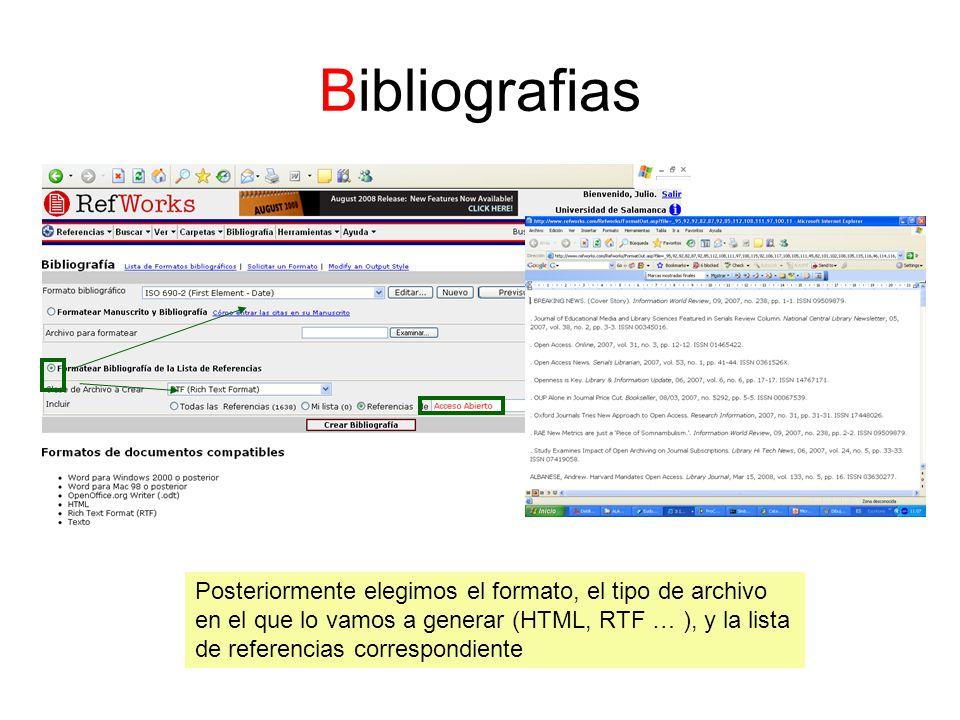 Bibliografias Posteriormente elegimos el formato, el tipo de archivo en el que lo vamos a generar (HTML, RTF … ), y la lista de referencias correspond