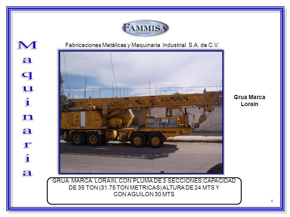 4 Fabricaciones Metálicas y Maquinaria Industrial S.A. de C.V. Grua Marca Lorain GRUA MARCA LORAIN, CON PLUMA DE 3 SECCIONES,CAPACIDAD DE 35 TON (31.7