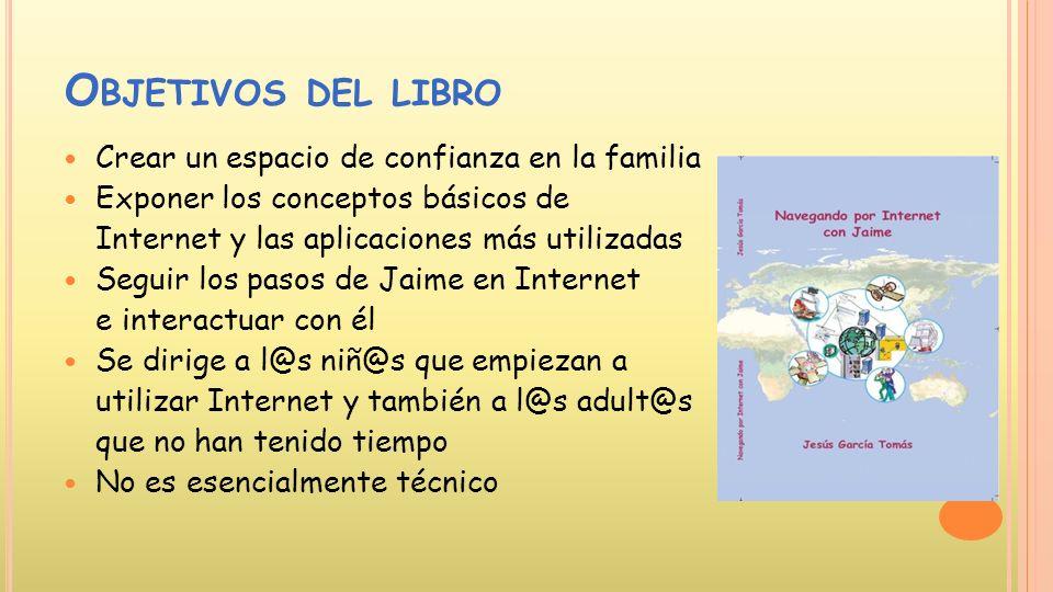 Bienvenidos Navegando por Internet con Jaime