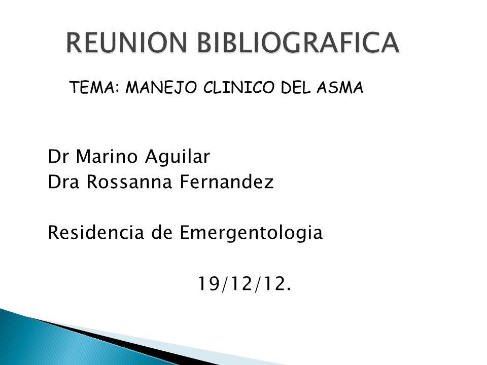 Dr Marino Aguilar Dra Rossanna Fernandez Residencia de Emergentologia 19/12/12.