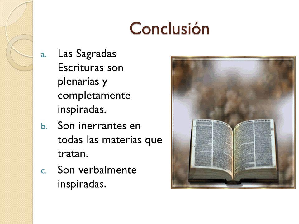 6. TEORIA PLENARIA ¿Qué es la inspiración verbal plenaria? Por verbal se entiende que cada palabra en la Biblia se encuentra allí debido a que Dios as
