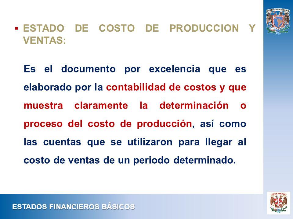 Es el documento por excelencia que es elaborado por la contabilidad de costos y que muestra claramente la determinación o proceso del costo de producc