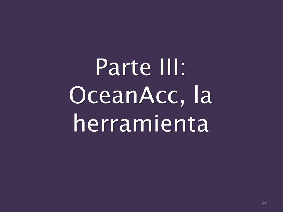 Parte III: OceanAcc, la herramienta 23