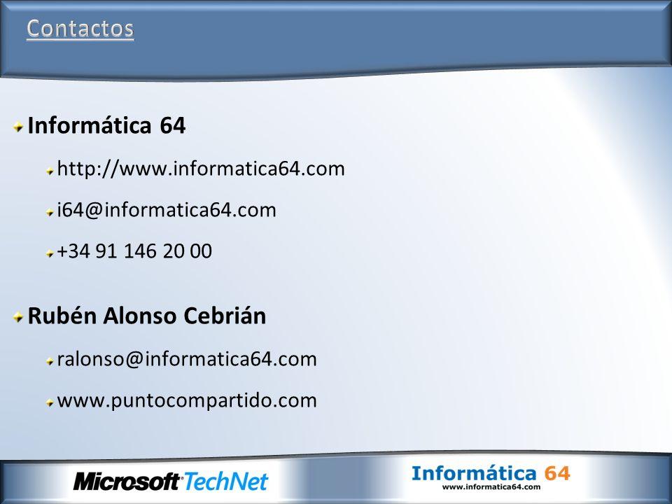 Informática 64 http://www.informatica64.com i64@informatica64.com +34 91 146 20 00 Rubén Alonso Cebrián ralonso@informatica64.com www.puntocompartido.com