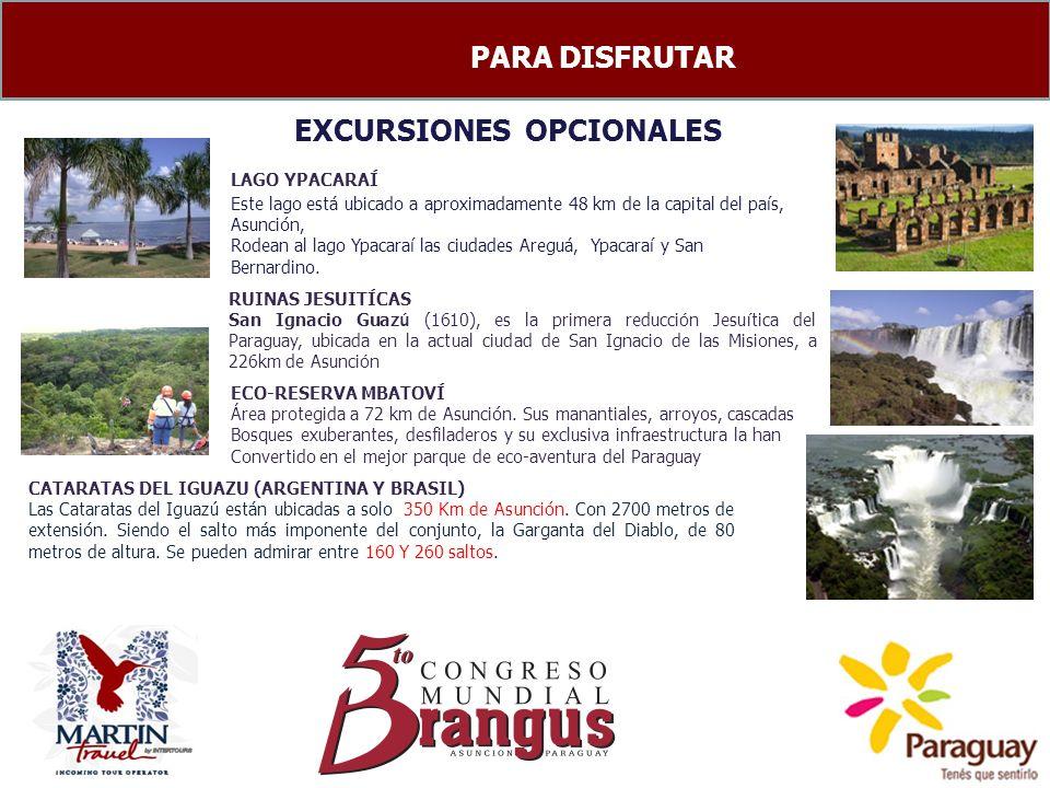 EXCURSIONES OPCIONALES RUINAS JESUITÍCAS San Ignacio Guaz ú (1610), es la primera reducci ó n Jesu í tica del Paraguay, ubicada en la actual ciudad de
